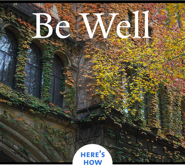 Be Well - Here's How